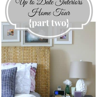 Home Tour {Part 2}