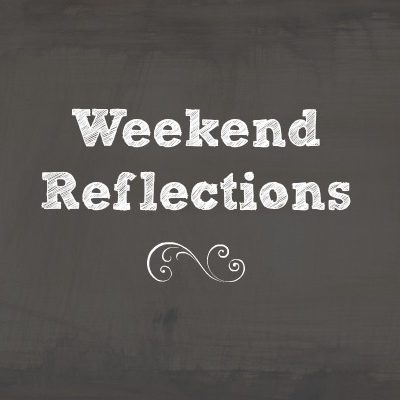 Weekend Reflections: Christmas