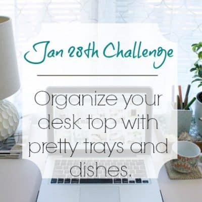 Love Your Space Challenge: Jan 28th