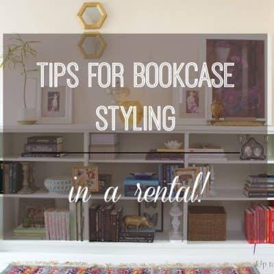 Bookcase Styling for Renters