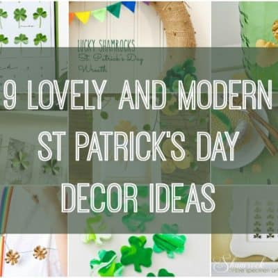 9 Lovely and Modern St Patrick's Day Decor Ideas