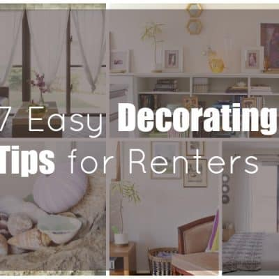7 Easy Decorating Tips for Renters