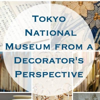 Tokyo Museum from a Decorator's Perspective