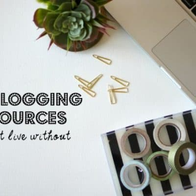 Five Blogging Resources I Can't Live Without