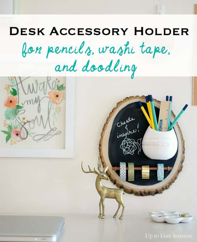 DIY desk accessory holder for pencils, washi tape, and chalkboard wall hanging