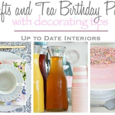Crafts and Tea Birthday Party