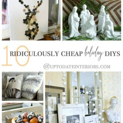 10 Ridiculously Cheap Holiday DIYs