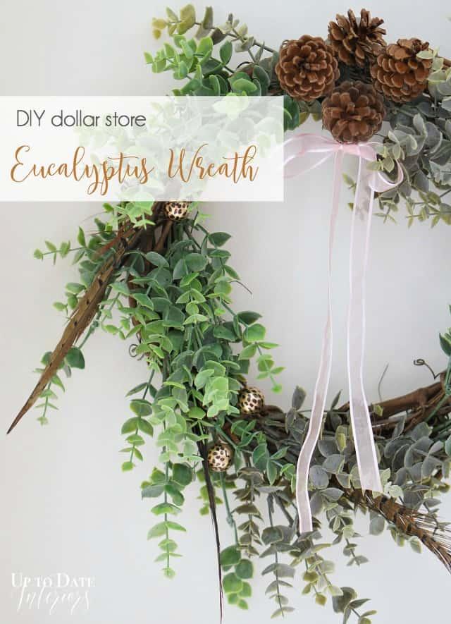 DIY dollar store eucalyptus wreath