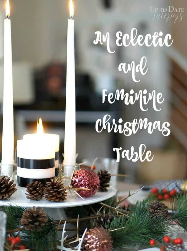 an eclectic and feminine christmas table with dollar store decor