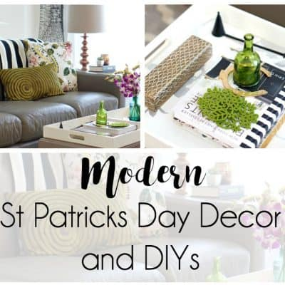 Modern St Patrick's Day Decor and DIYs