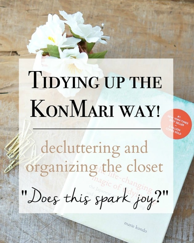 declutter and organize your closet the kon mari way