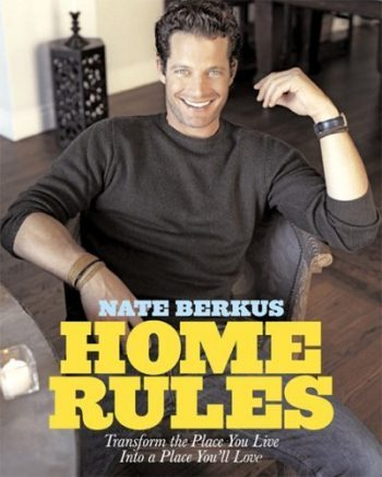 Nate Berkus Home Rules and other favorite interior decorators and designers