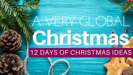 A Very Global Christmas: 12 days of globally inspired Christmas Decor and DIYs