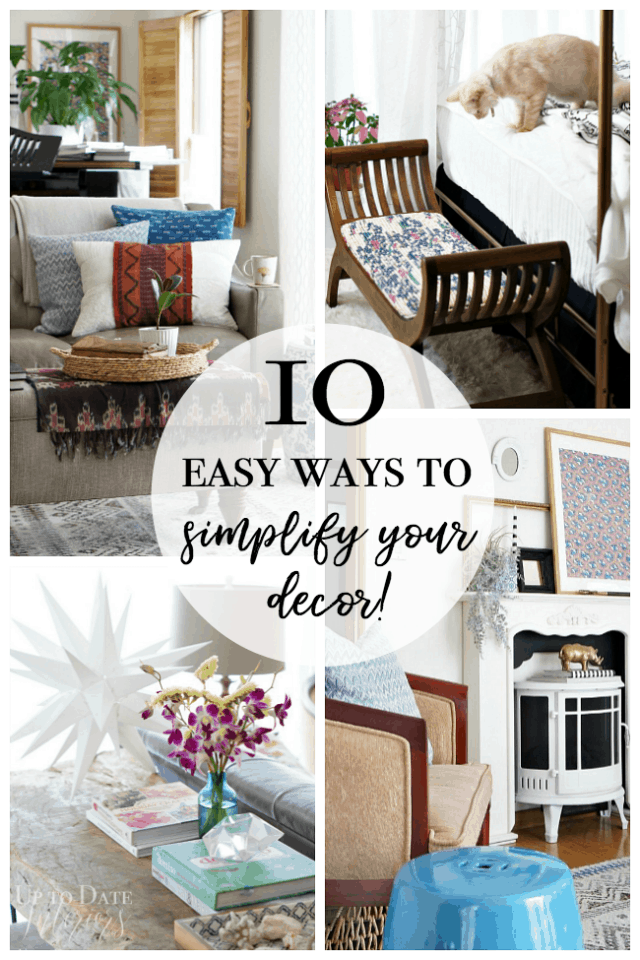 10 Easy Ways To Simplify Your Decor Pinterest