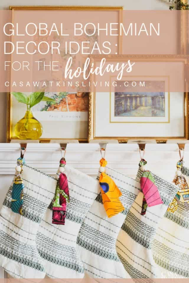 Global Bohemian Holiday Decorating Ideas