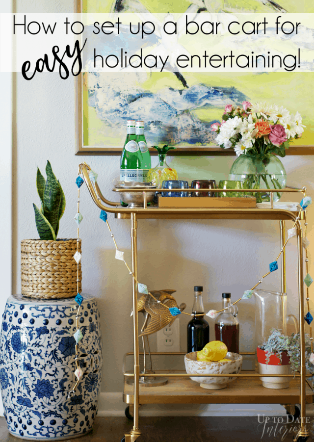 How Set Up Bar Cart Easy Holiday Entertaining