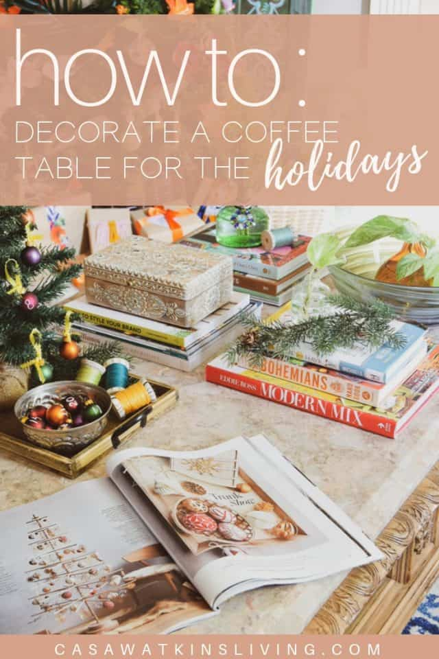 How To Decorate Coffee Table Holiday