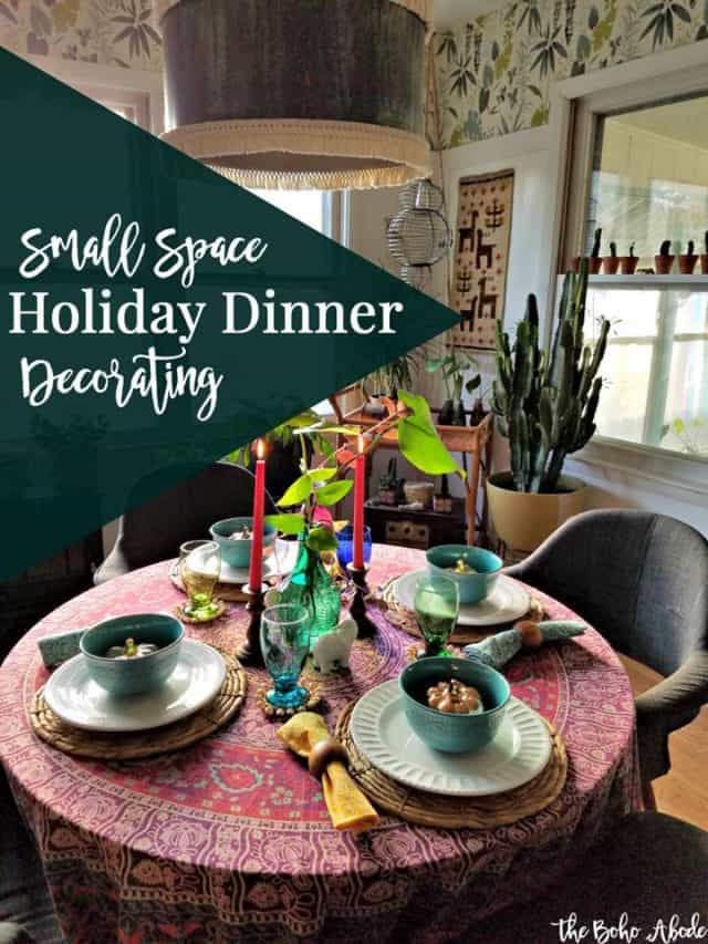 Small Space Holiday Dinner Decorating