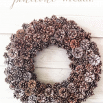 Natural Pinecone Wreath Pinterest