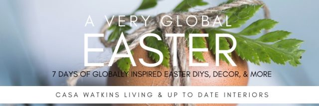Very Global Easter 2019 logo with globally inspired easter diys and decor