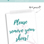 Please Remove Your Shoes Green Pinterest
